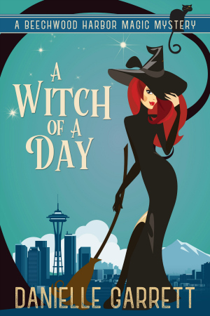 A Witch of a Day by Danielle Garrett Book Cover