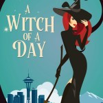 Review: A Witch of a Day by Danielle Garrett
