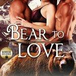 Review: Bear to Love (Kodiak Den #3) by Amy Lamont