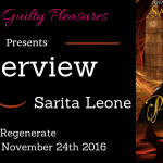 Interview: Sarita Leone (Regenerate) ~ Giveaway/Excerpt