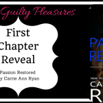 First Chapter Reveal: Passion Restored by Carrie Ann Ryan