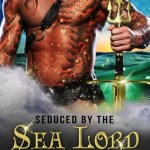 Early ARC Review: Seduced by the Sea Lord (Lords of Atlantis #1) by Starla Night