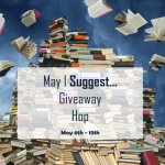 May I Suggest… Giveaway Hop ~ May 6th – 15th