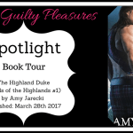 Spotlight: The Highland Duke (Lords of the Highlands #1) by Amy Jarecki