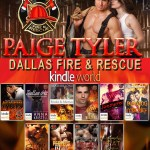 Release Blitz: Paige Tyler's Dallas Fire & Rescue Kindle World (May Releases)