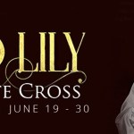 The Red Lily by Juliette Cross (Tour) ~ Giveaway/Excerpt