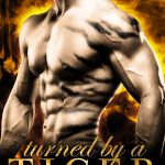 ARC Review: Turned by a Tiger (Eternal Mates #12) by Felicity Heaton