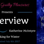 Interview: Katherine McIntyre (Waking for Winter)