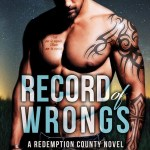 Review: Record of Wrongs (Redemption County #1) by Sharon Kay (DNF)