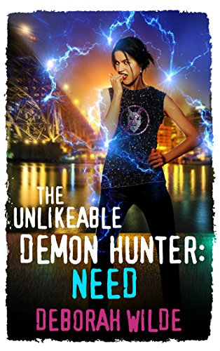 The Unlikeable Demon Hunter: Need Book Cover