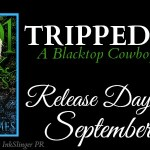 Release Day Launch: Tripped Out (Blacktop Cowboys #8.5)(1001 Dark Nights) by Lorelei James ~ Excerpt
