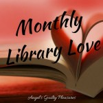 Monthly Library Love – April 2019