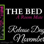It's Release Day! The Bed Mate (Roommates #3.5)(1001 Dark Nights) by Kendall Ryan ~ Excerpt