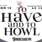 It's Release Day: To Have and To Howl by A.E. Jones ~ Giveaway