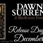 It's Release Day! Dawn of Surrender (The MacKenzie Family #12.8)(1001 Dark Nights) by Liliana Hart