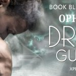Dragon Guardian (Immortal Dragons #5) by Ophelia Bell ~ Excerpt