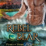 ARC Review: Rebel Bear (Aloha Shifters: Pearls of Desire #2) by Anna Lowe