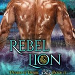 ARC Review: Rebel Lion (Aloha Shifters: Pearls of Desire #3) by Anna Lowe