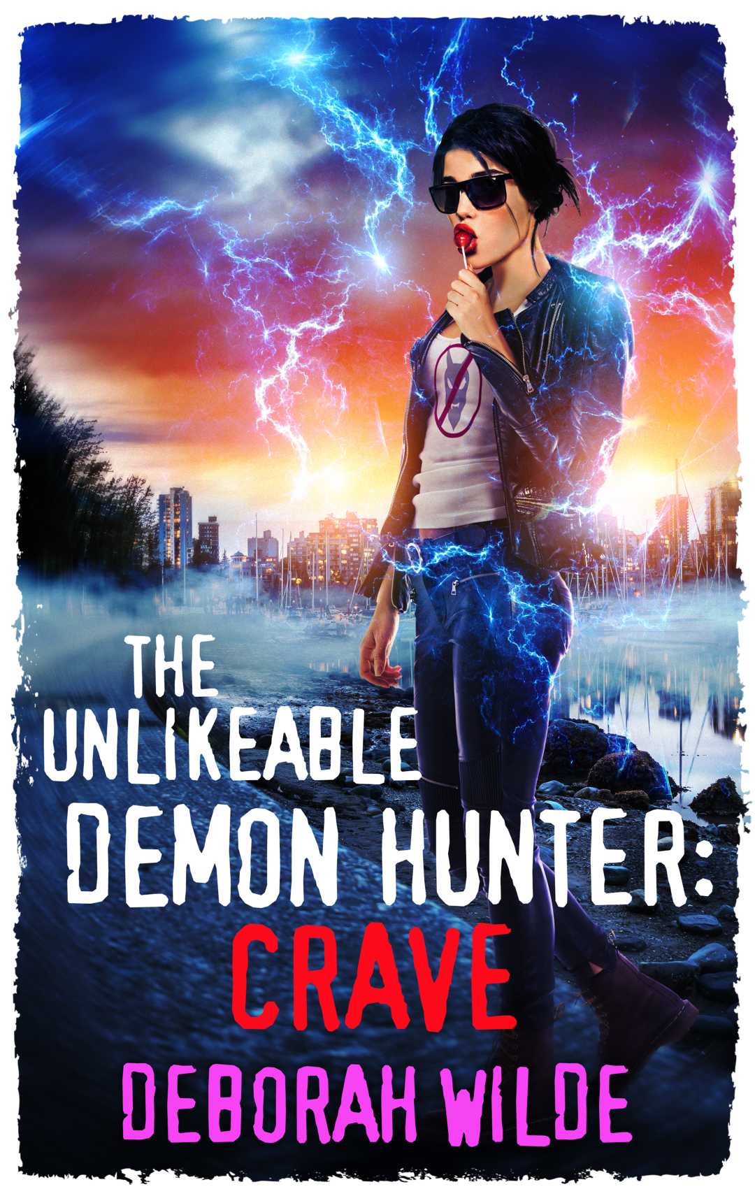 The Unlikeable Demon Hunter: Crave Book Cover