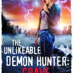ARC Review: The Unlikeable Demon Hunter: Crave (Nava Katz #4) by Deborah Wilde