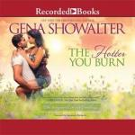 Audiobook Review: The Hotter You Burn (The Original Heartbreakers #2) by Gena Showalter (Narrator: Savannah Richards)