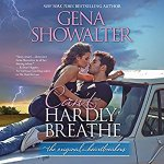 Audio Review: Can't Hardly Breathe (The Original Heartbreakers #4) by Gena Showalter (Narrator: Savannah Richards)