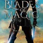Review: Blades of Magic (Crown Service #1) by Terah Edun