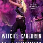 Review: Witch's Cauldron (Legion Of Angels #2) by Ella Summers