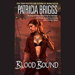 Audiobook Review: Blood Bound (Mercy Thompson #2) by Patricia Briggs (Narrator: Lorelei King)
