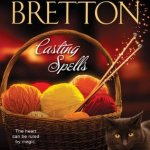 Review: Casting Spells (Sugar Maple #1) by Barbara Bretton