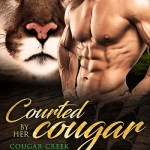 ARC Review: Courted by her Cougar (Cougar Creek Mates, #3) by Felicity Heaton