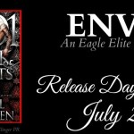 It's Release Day! Envy (Eagle Elite)(1001 Dark Nights) by Rachel Van Dyken ~ Excerpt