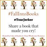 #FallIntoBooks #TearJerker