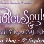 It's Release Day! Violet Souls (The Evoxian Legacies) by Abbey MacMunn