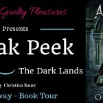 Come take a Sneak Peek at The Dark Lands by Christina Bauer