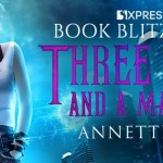 Three Mages and a Margarita by Annette Marie ~ #Giveaway #Excerpt #BookTour
