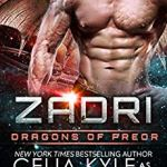 Review: Zadri (Dragons of Preor #5) by Celia Kyle as  Erin Tate