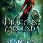 Review: Dragon's Ground (Desert Cursed #2) by Shannon Mayer