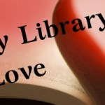 Monthly Library Love – Feb. 2019