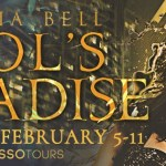 It's Release Day! Fool's Paradise (Fate's Fools) by Ophelia Bell ~ #Giveaway #Excerpt