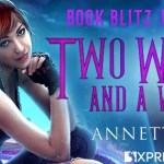 Two Witches and a Whiskey (The Guild Codex: Spellbound) by Annette Marie ~ #Excerpt #BookTour