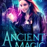 Review: Ancient Magic (Dragon's Gift: The Huntress, #1) by Linsey Hall