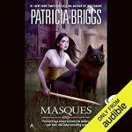 Audiobook Review: Masques (Sianim #1, Aralorn #1) by Patricia Briggs (Narrator: Katherine Kellgren)
