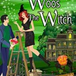 Review: The Professor Woos The Witch (Nocturne Falls #4) by Kristen Painter