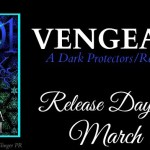 It's Release Day! Vengeance (1001 Dark Nights)(Dark Protectors) by Rebecca Zanetti ~ #Excerpt