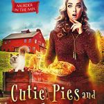 Review: Cutie Pies and Deadly Lies (Murder in the Mix #1) by Addison Moore