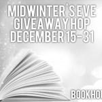 Midwinter's Eve Giveaway Hop ~ Dec. 15th – 31st