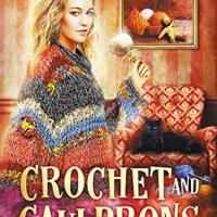 Review: Crochet and Cauldrons (Vampire Knitting Club #3) by Nancy Warren