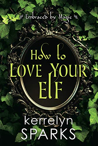 How to Love Your Elf Book Cover