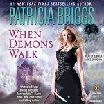 Audiobook Review: When Demons Walk (Sianim #3) by Patricia Briggs (Narrator: Jennifer James Bradshaw)
